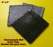 "- 5"" x 5"" Thermoplastic Melt Down Adhesive Pad"